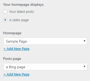 Select separate pages for the Homepage and Posts page, or create new pages by using the +Add New Page link.